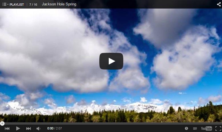 Jackson Hole Spring Time-Lapse Video